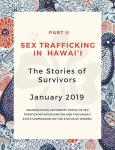 Sex Trafficking in Hawai'i: The Stories of Survivors